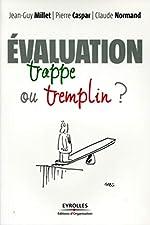 L'évaluation - Trappe ou tremplin ? de Jean-Guy Millet