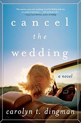 Image of Cancel the Wedding: A Novel