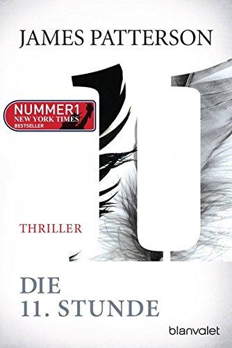 Die 11. Stunde: Thriller (Women's Murder Club, Band 11)