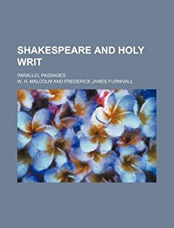 Shakespeare and Holy Writ; Parallel Passages