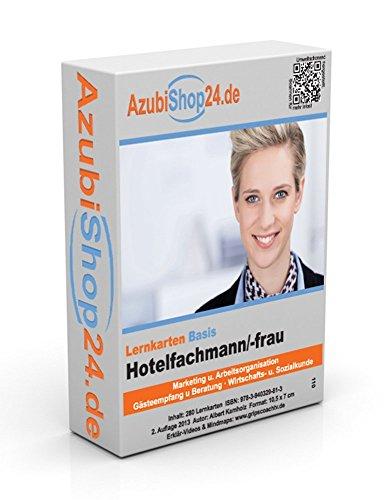 AzubiShop24.de Basis-Lernkarten Hotelfachmann / Hotelfachfrau IHK-Prüfung: Erfolgreiche Prüfungsvorbereitung auf die Abschlussprüfung von Albert Kamholz (Dezember 2013) Sondereinband