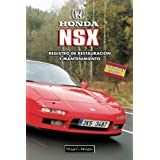 HONDA NSX: REGISTRO DE RESTAURACIÓN Y MANTENIMIENTO (Ediciones en español)