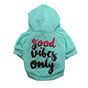 COUTUDI Dog Hoodie for Small Dogs Good Vibes Only Word Print Dog Hoodie Cat Hoodie Warm Winter Puppy Sweater Soft Puppy Hoodie Dog Coat Casual Sweatshirt