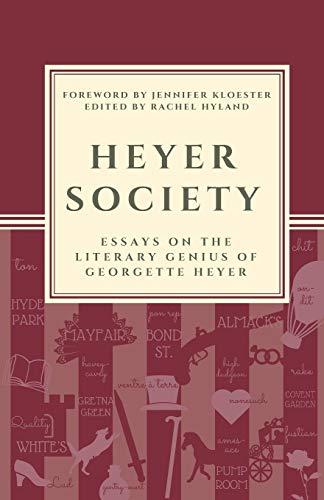 Heyer Society - Essays on the Liter…