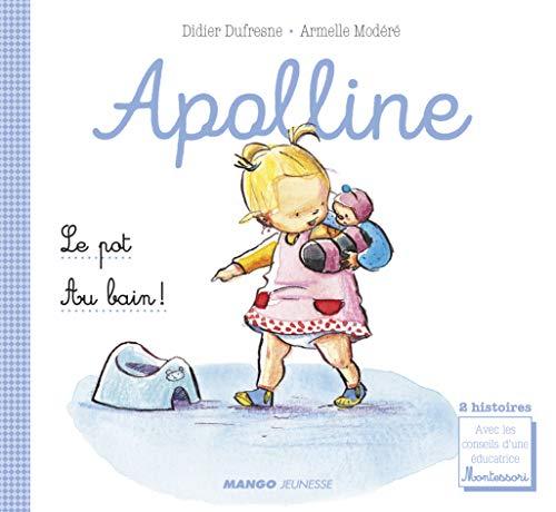 Les petites vies d'Apolline : Le pot ; Au bain