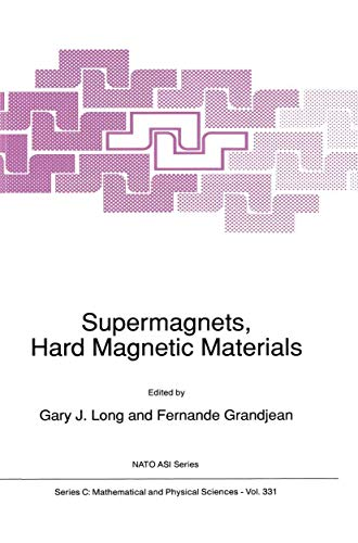 Supermagnets, Hard Magnetic Materials (Nato Science Series C: (331), Band 331)