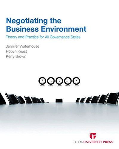 Negotiating the Business Environment: Theory and Practice for all Governance Styles