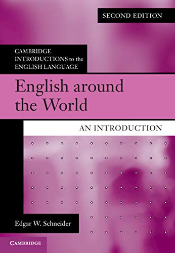 English around the World: An Introduction (Cambridge Introductions to the English Language)