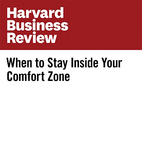 When to Stay Inside Your Comfort Zone copertina