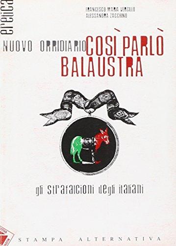 Così parlò Balaustra. Gli strafalcioni degli italiani (Eretica)