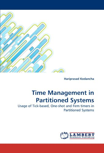 Time Management in Partitioned Systems: Usage of Tick-based, One-shot and Firm timers in Partitioned Systems