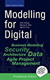 Modelling for Digital: Best Practices for Digital Transformation in Everyday Project Life [Practitioner Edition] (Digital Cookbook Series) (English Edition)