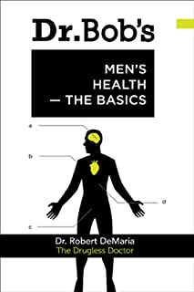 Dr. Bob's Men's Health -- The Basics