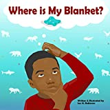 Where is My Blanket?