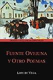 Fuente Ovejuna y Otro Poemas (Graphyco Clásicos Españoles)