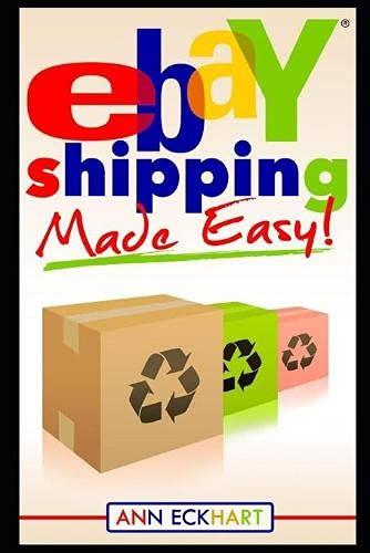 Ebay Shipping Made Easy (2021 Reselling & Ebay Books)