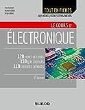 Electronique - Le cours - 2e éd....
