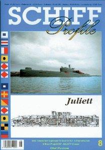 SCHIFF Profile Nr. 8 Juliett - Das russische Flugkörper U-Boot U-461 in Peenemünde / U-Boot Projekt 651 JULIETT-Klasse