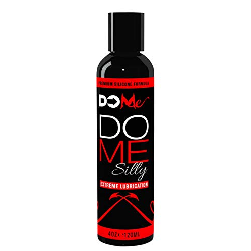 Premium Silicone Personal Lubricant DO ME SILLY - Extreme Lubrication - Doctor Recommended for Anal Sex - Natural and Good Clean Love for Couples, Men and Women Who Want Wet Passion in the Bedroom 4oz