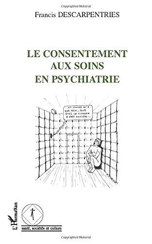 Le consentement aux soins en psychiatrie
