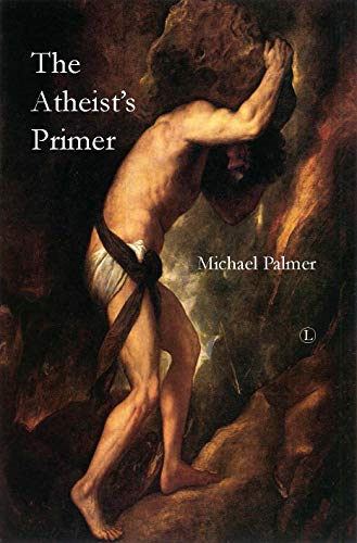 The Atheist's Primer (English Edition)