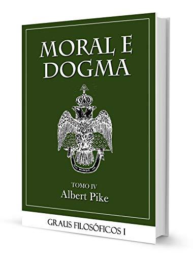 MORAL E DOGMA IV - GRAUS FILOSÓFICOS PART I