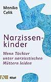 Narzissenkinder: Wenn Töchter unter narzisstischen Müttern leiden