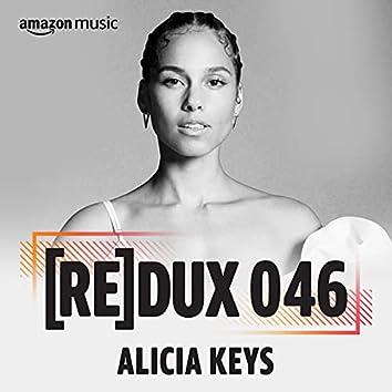 REDUX 046: Alicia Keys