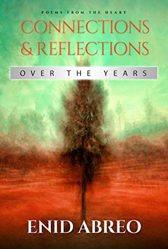 Connections & Reflections: Over the Years (English Edition)