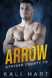Arrow (Stryker County PD Book 7)