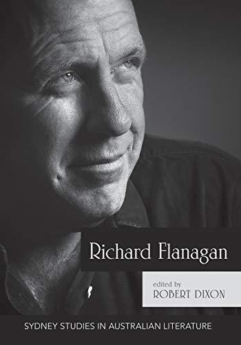 Compare Textbook Prices for Richard Flanagan: Critical Essays Sydney Studies in Australian Literature  ISBN 9781743325827 by Robert, Dixon