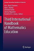 Third International Handbook of Mathematics Education (Springer International Handbooks of Education, 27)