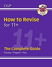 New How to Revise for 11+: The Complete Guide