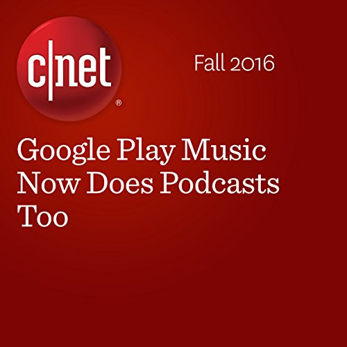 Google Play Music Now Does Podcasts Too cover art