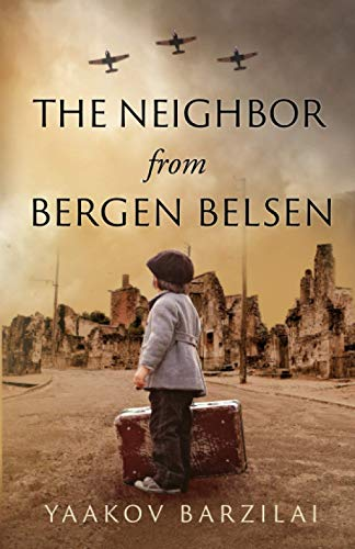 Compare Textbook Prices for The Neighbor from Bergen Belsen  ISBN 9798550806784 by Barzilai, Yaakov
