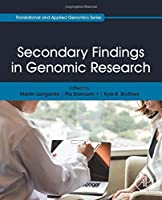 Secondary Findings in Genomic Research (Translational and Applied Genomics)