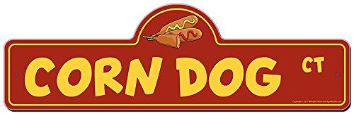 Corn Dog Street Sign   Indoor/Outdoor  