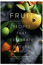 Fruit: Recipes that Celebrate Nature