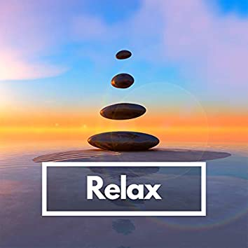 Relax (Just chill)