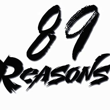 89 Reasons