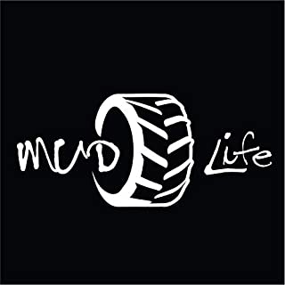 Mud Life Vinyl Decal Sticker | Cars Trucks Vans SUVs Walls Cups Laptops | 7 Inch Decal | White | KCD2782