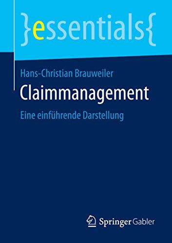Claimmanagement: Eine einführende Darstellung (essentials)