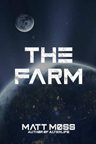 The Farm: A Science Fiction Thriller (The Emergence Mystery Book 1)