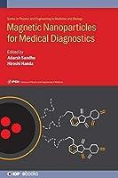 Magnetic Nanoparticles for Medical Diagnostics (Iph001)