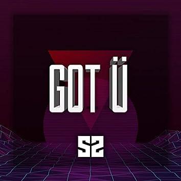 Got Ü