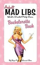 Bachelorette Bash (Adult Mad Libs)