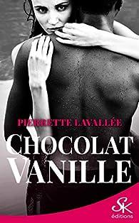 Chocolat vanille par Pierrette Lavallée