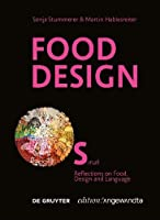 Food Design Small: Reflections on Food, Design and Language (Issn)