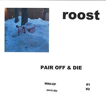 Pair Off & Die