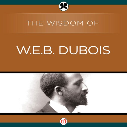 Wisdom of W.E.B. DuBois audiobook cover art